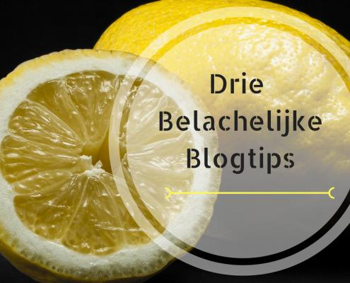 3-belachelijke-blogtips
