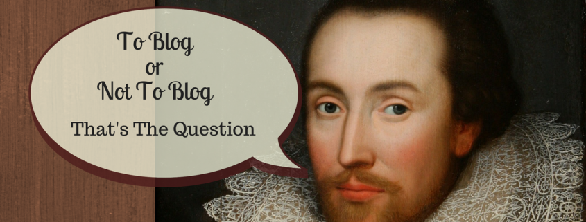 To Blog Or Not To BLog That's The Question